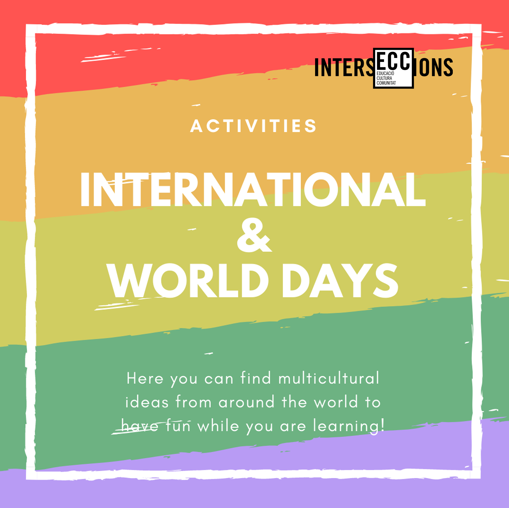INTERNATIONAL & WORLD DAYS